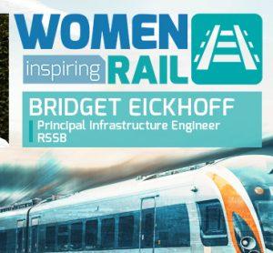 Women Inspiring Rail: A Q&A with Bridget Eickhoff, Principal Infrastructure Engineer, RSSB
