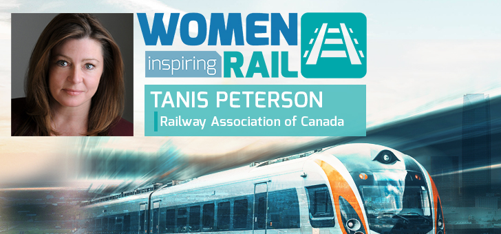 Women Inspiring Rail: A Q&A with Tanis Peterson, Senior Director of Operations and Regulatory Affairs, Railway Association of Canada (RAC)