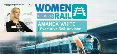Women Inspiring Rail: Q&A with Amanda White, Rail Adviser