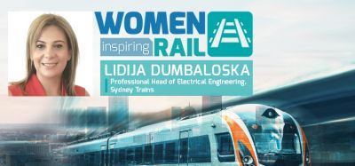 Women Inspiring Rail: A Q&A with Lidija Dumbaloska, Professional Head of Electrical Engineering, Sydney Trains