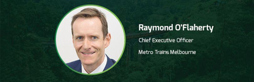 Metro Trains Melbourne Raymond O'Flaherty