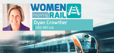 Women Inspiring Rail: Q&A with Dyan Crowther, Chief Executive Officer, HS1 Ltd