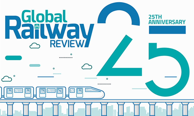 Global Railway Review - 25th Anniversary
